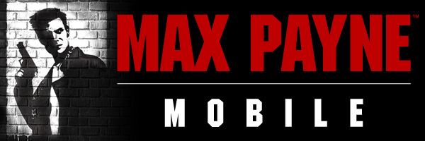 maxpaynemobile 600x200 Max Payne For Android and iOS Releasing on April 12, 2012